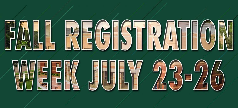 Fall Registration Week