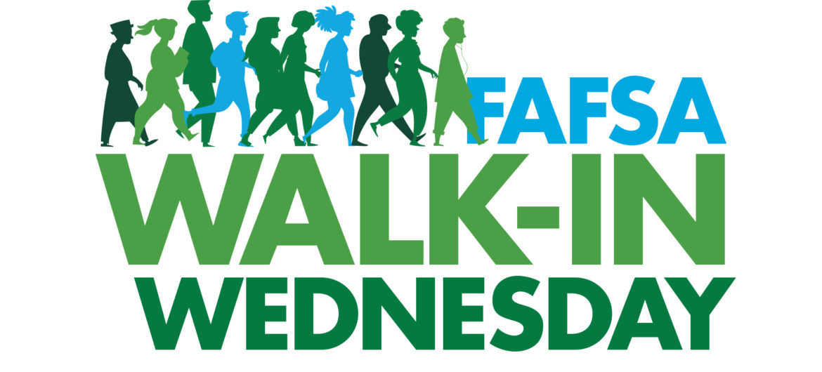 FAFSA walk-in Wednesday