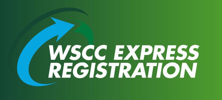 WSCC to Host Express Registration Event